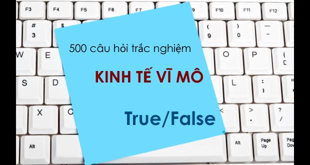 500 câu hỏi trắc nghiệm Kinh tế vĩ mô